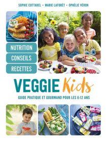 Veggie Kids, de Marie Laforêt, Sophie Cottarel et Ophélie Véron (Alternatives, 2017)