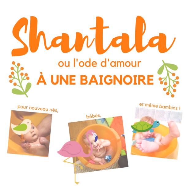 Shantala Ode Damour à Ma Baignoire Chut Maman Lit